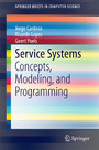 Service Systems - Concepts, Modeling, and Programming