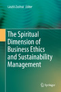 The Spiritual Dimension of Business Ethics and Sustainability Management