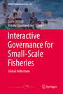 Interactive Governance for Small-Scale Fisheries - Global Reflections