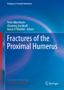 Fractures of the Proximal Humerus