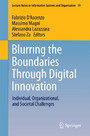 Blurring the Boundaries Through Digital Innovation - Individual, Organizational, and Societal Challenges