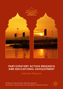 Participatory Action Research and Educational Development - South Asian Perspectives