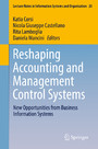 Reshaping Accounting and Management Control Systems - New Opportunities from Business Information Systems
