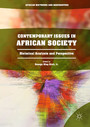 Contemporary Issues in African Society - Historical Analysis and Perspective