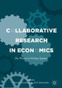Collaborative Research in Economics - The Wisdom of Working Together