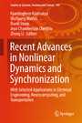 Recent Advances in Nonlinear Dynamics and Synchronization - With Selected Applications in Electrical Engineering, Neurocomputing, and Transportation