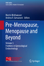 Pre-Menopause, Menopause and Beyond - Volume 5: Frontiers in Gynecological Endocrinology