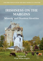 Irishness on the Margins - Minority and Dissident Identities