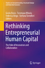 Rethinking Entrepreneurial Human Capital - The Role of Innovation and Collaboration