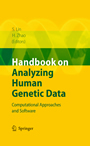 Handbook on Analyzing Human Genetic Data - Computational Approaches and Software