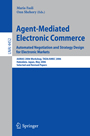 Agent-Mediated Electronic Commerce. Automated Negotiation and Strategy Design for Electronic Markets - AAMAS 2006 Workshop, TADA/AMEC 2006, Hakodate, Japan, May 9, 2006