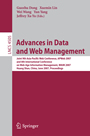 Advances in Data and Web Management - Joint 9th Asia-PacificWeb Conference, APWeb 2007, and 8th International Conference on Web-Age Information Management,WAIM 2007
