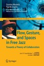Flow, Gesture, and Spaces in Free Jazz - Towards a Theory of Collaboration