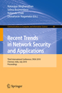 Recent Trends in Network Security and Applications - Third International Conference, CNSA 2010, Chennai, India, July 23-25, 2010Proceedings