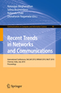 Recent Trends in Networks and Communications - International Conferences, NeCoM 2010, WiMoN 2010, WeST 2010,Chennai, India, July 23-25, 2010. Proceedings