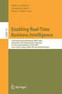 Enabling Real-Time Business Intelligence - Third International Workshop, BIRTE 2009, Held at the 35th International Conference on Very Large Databases, VLDB 2009, Lyon, France, August 24, 2009, Revised Selected Papers