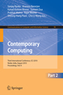Contemporary Computing - Third International Conference, IC3 2010, Noida, India, August 9-11, 2010. Proceedings, Part II
