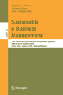 Sustainable e-Business Management - 16th Americas Conference on Information Systems, AMCIS 2010, SIGeBIZ track, Lima, Peru, August 12-15, 2010, Selected Papers