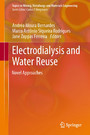 Electrodialysis and Water Reuse - Novel Approaches