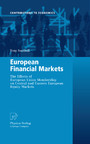 European Financial Markets - The Effects of European Union Membership on Central and Eastern European Equity Markets