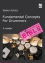 Fundamental Concepts for Drummers - The Knowledge of the Pros. A reader