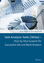 Task-Analysis-Tools (TAToo) - Step-by-Step Support for Successful Job and Work Analysis