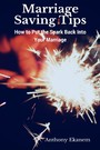 Marriage Saving Tips - How to Put the Spark Back into Your Marriage