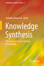 Knowledge Synthesis - Western and Eastern Cultural Perspectives