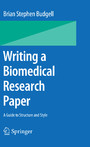 Writing a Biomedical Research Paper - A Guide to Structure and Style