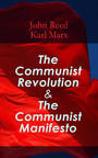 The Communist Revolution & The Communist Manifesto - The History of October Revolution