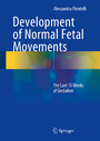 Development of Normal Fetal Movements - The Last 15 Weeks of Gestation