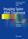 Imaging Spine After Treatment - A Case-based Atlas