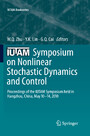 IUTAM Symposium on Nonlinear Stochastic Dynamics and Control - Proceedings of the IUTAM Symposium held in Hangzhou, China, May 10-14, 2010