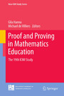 Proof and Proving in Mathematics Education - The 19th ICMI Study
