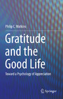 Gratitude and the Good Life - Toward a Psychology of Appreciation