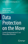 Data Protection on the Move - Current Developments in ICT and Privacy/Data Protection