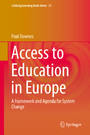 Access to Education in Europe - A Framework and Agenda for System Change