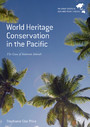 World Heritage Conservation in the Pacific - The Case of Solomon Islands