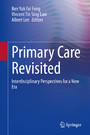 Primary Care Revisited - Interdisciplinary Perspectives for a New Era