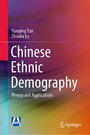 Chinese Ethnic Demography - Theory and Applications