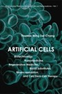 Artificial Cells - Biotechnology, Nanomedicine, Regenerative Medicine, Blood Substitutes, Bioencapsulation, And Cell/Stem Cell Therapy