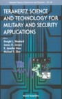 Terahertz Science And Technology For Military And Security Applications