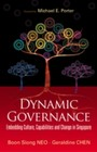 Dynamic Governance - Embedding Culture, Capabilities And Change In Singapore (English Version)