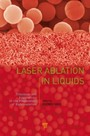 Laser Ablation in Liquids - Principles and Applications in the Preparation of Nanomaterials