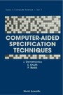 COMPUTER-AIDED SPECIFICATION TECHNIQUES