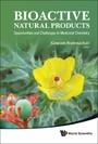 BIOACTIVE NATURAL PRODUCTS - OPPORTUNITIES AND CHALLENGES IN MEDICINAL CHEMISTRY
