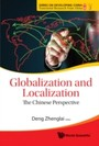GLOBALIZATION AND LOCALIZATION - THE CHINESE PERSPECTIVE