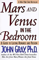 Mars and Venus in the Bedroom - Guide to Lasting Romance and Passion, A