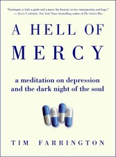 Hell of Mercy - A Meditation on Depression and the Dark Night of the Soul
