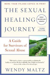 Sexual Healing Journey - A Guide for Survivors of Sexual Abuse (Third Edition)